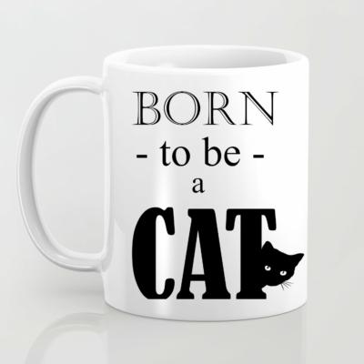 Born to be a cat bögre