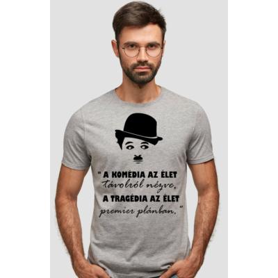 Chaplin idézetes póló