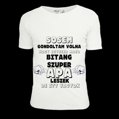 Bitang szuper apa póló