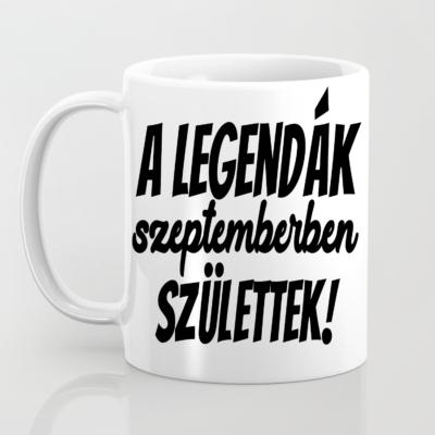 A legendák szeptemberben születtek